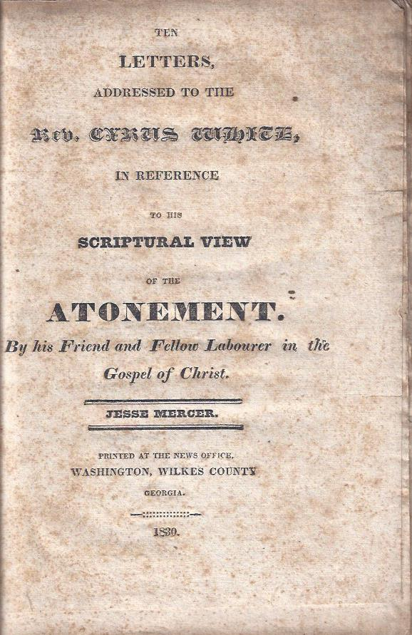 Image for Ten Letters Addressed to the Rev. Cyrus White in Reference to His Scriptural View of the Atonement