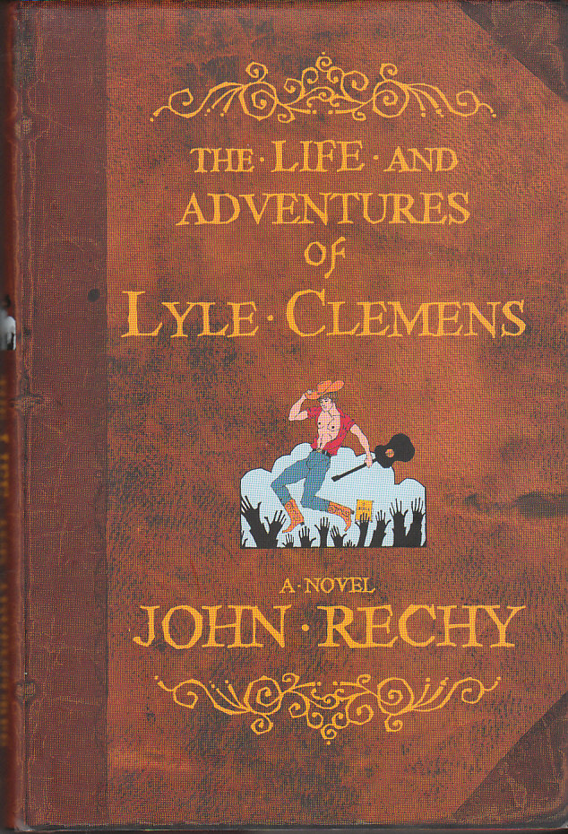 Image for The Life and Adventures of Lyle Clemens