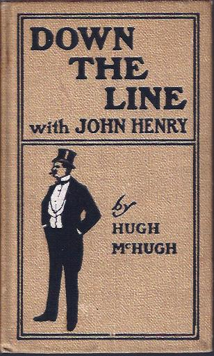 Image for Down the Line with John Henry