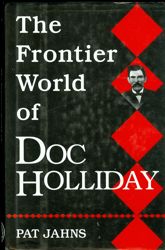 Image for The Frontier World of Doc Holliday