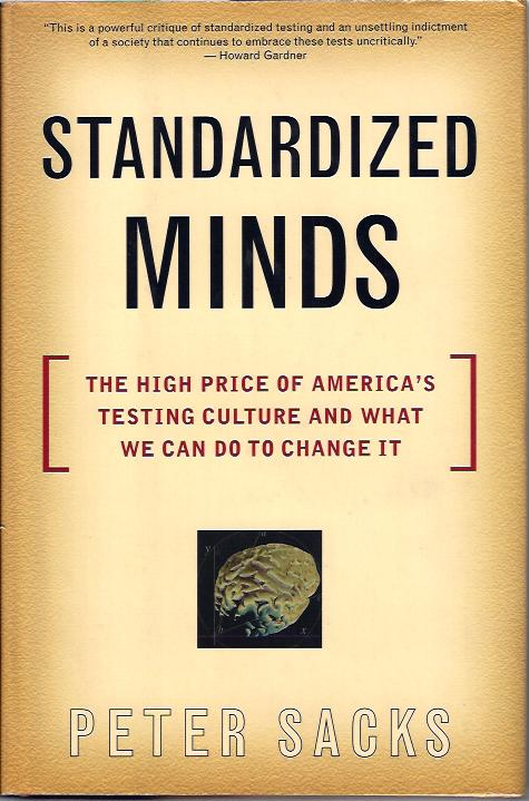 Image for Standardized Minds The High Price of America's Culture and What We Can Do to Change It