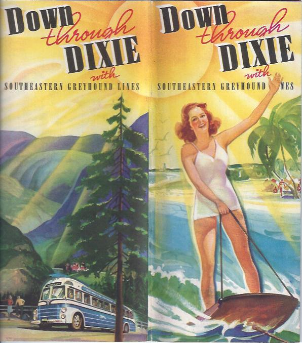 Image for Down through Dixie with Southeastern Greyhound Lines