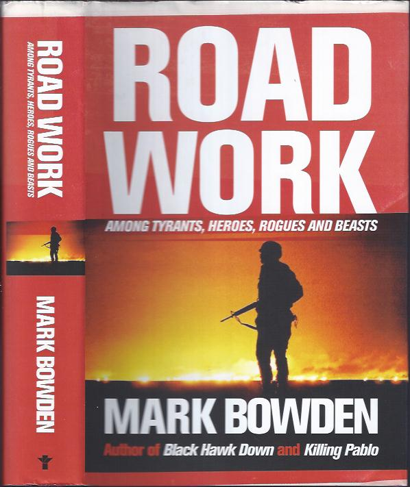 Image for Road Work Among Tyrants, Heroes, Rogues and Beasts