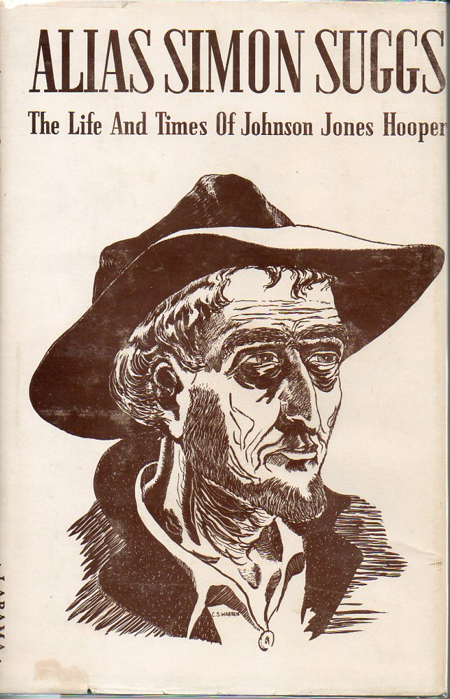 Image for Alias Simon Suggs The Life and Times of Johnson Jones Hooper