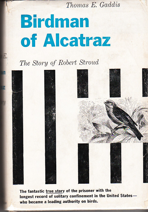 Image for The Birdman of Alcatraz The Story of Robert Stroud