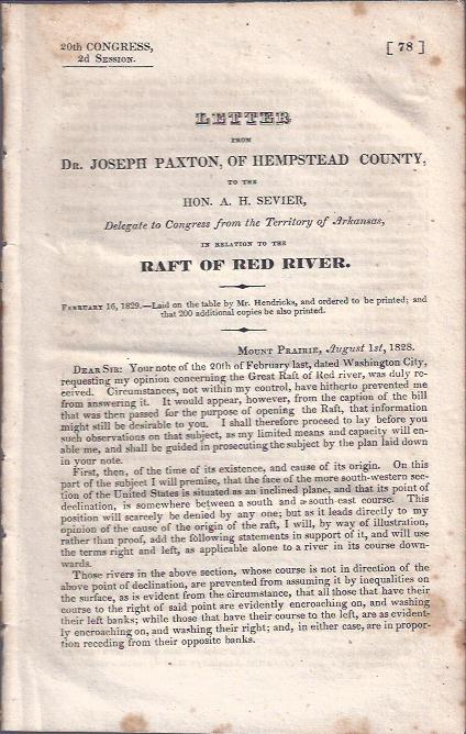 Image for Letter from Dr. Joseph Paxton, of Hempstead County, to the Hon. A. H. Sevier, Delegate to the Congress from the Territory of Arkansas, in Relation to the Raft of Red River
