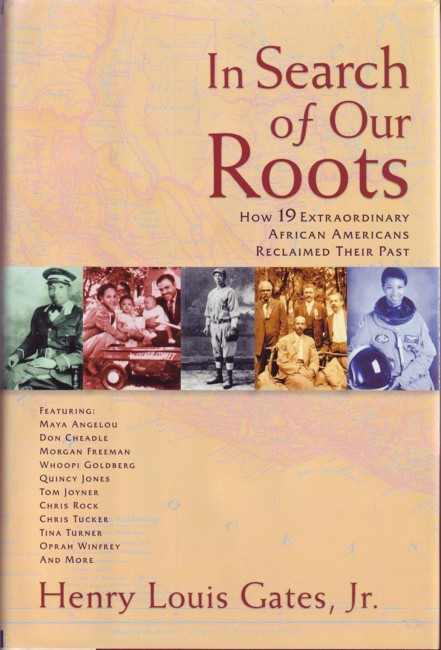 Image for In Search of Our Roots:  How 19 Extraordinary African Americans Reclaimed Their Past