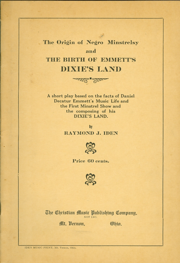 Image for The Origin of Negro Minstrelsy and the Birth of Emmett's Dixie's Land