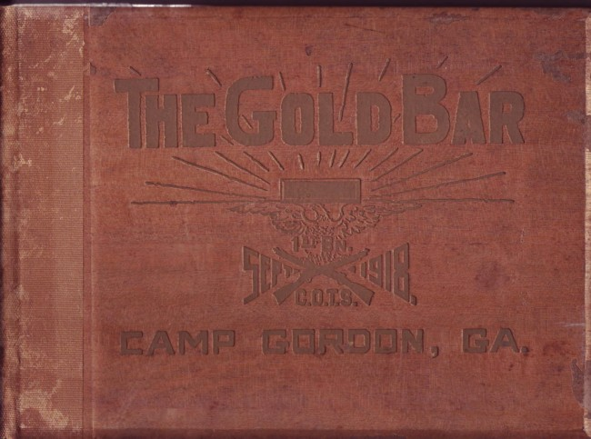 Image for The Gold Bar Camp Gordon Atlanta 1918 First Battalion General Officers Training School