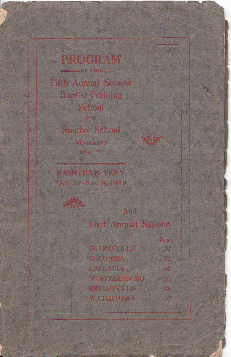Image for Program of the Fifth Annual Session of the Baptist Training School for Sunday School Workers, Nashville, Tenn. Oct. 30 - Nov. 6, 1910
