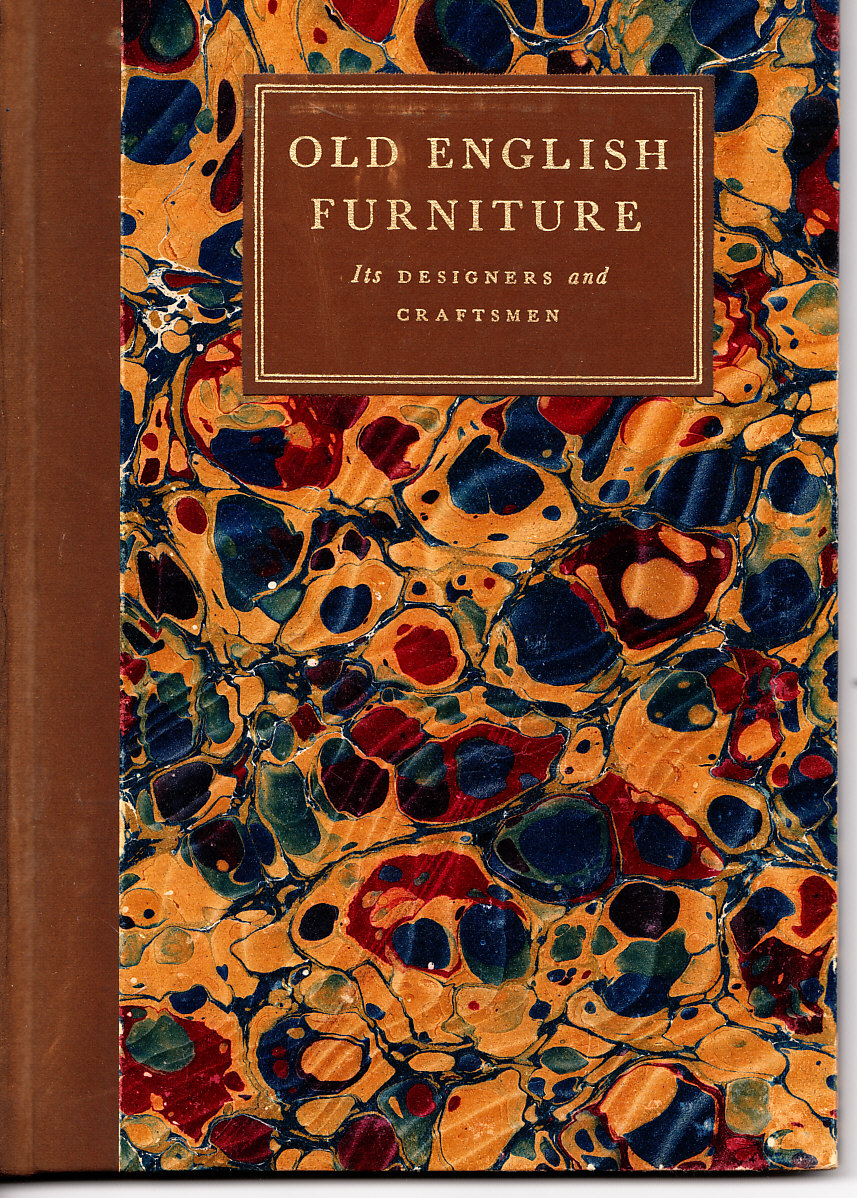 Image for Old English Furniture: Its Designers and Craftsmen