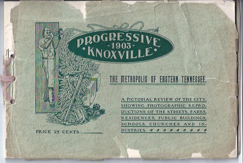 Image for Progressive Knoxville 1903 The Metropolis of Eastern Tennessee