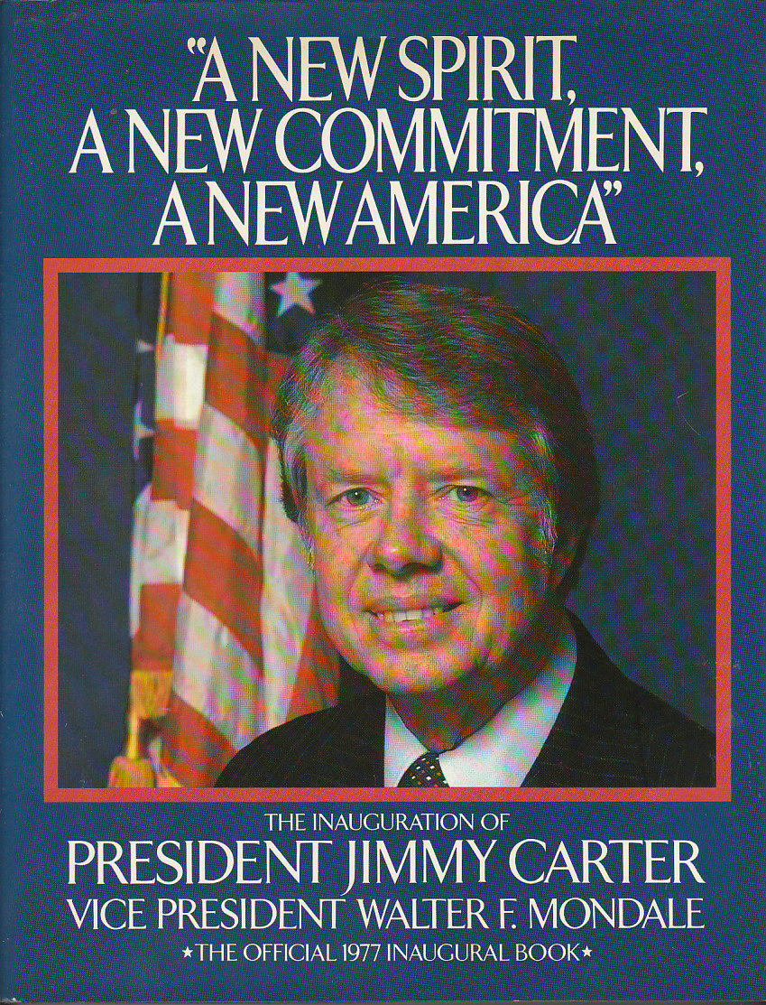 Image for A New Spirit, a New Commitment, a New America : the Inauguration of President Jimmy Carter Vice President Walter Mondale
