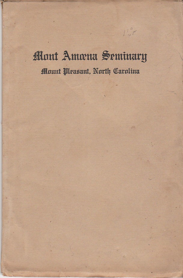 Image for Mont Amoena Seminary Annual Catalogue (1913-14) Mt. Pleasant North Carolina With Announcements for Session of 1914-15
