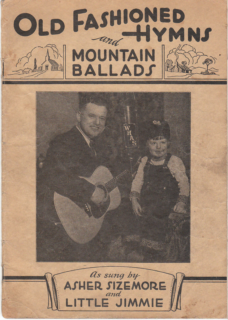 Image for Old Fashioned Hymns and Mountain Ballads As Sung by Asher Sizemore and Little Jimmy