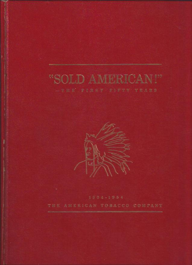 "Image for ""Sold American!"" -- the First Fifty Years"