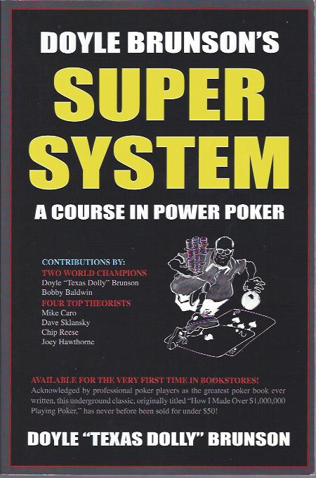 Image for Doyle Brunson's Super System : A Course in Power Poker