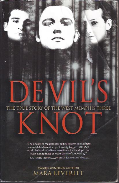 Image for Devil's Knot The True Story of the West Memphis Three