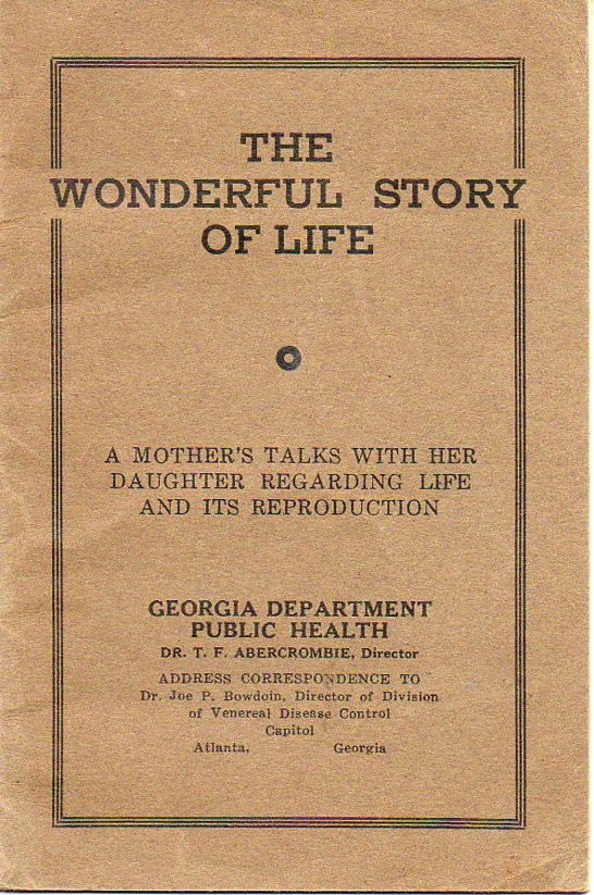 Image for The Wonderful Story of Life A Mother's Talks with Her Daughter Regarding Life and its Reproduction
