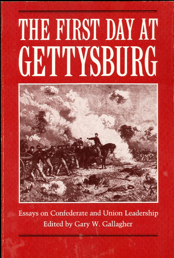 Image for The First Day At Gettysburg