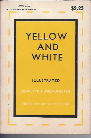 Image for Yellow and White or the Adventures of Grace and Anna