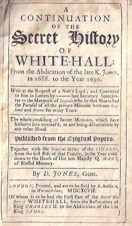 Image for A Continuation of the Secret History of Whitehall From the Abdication of the Late K. James, in 1688 to the Year 1696.