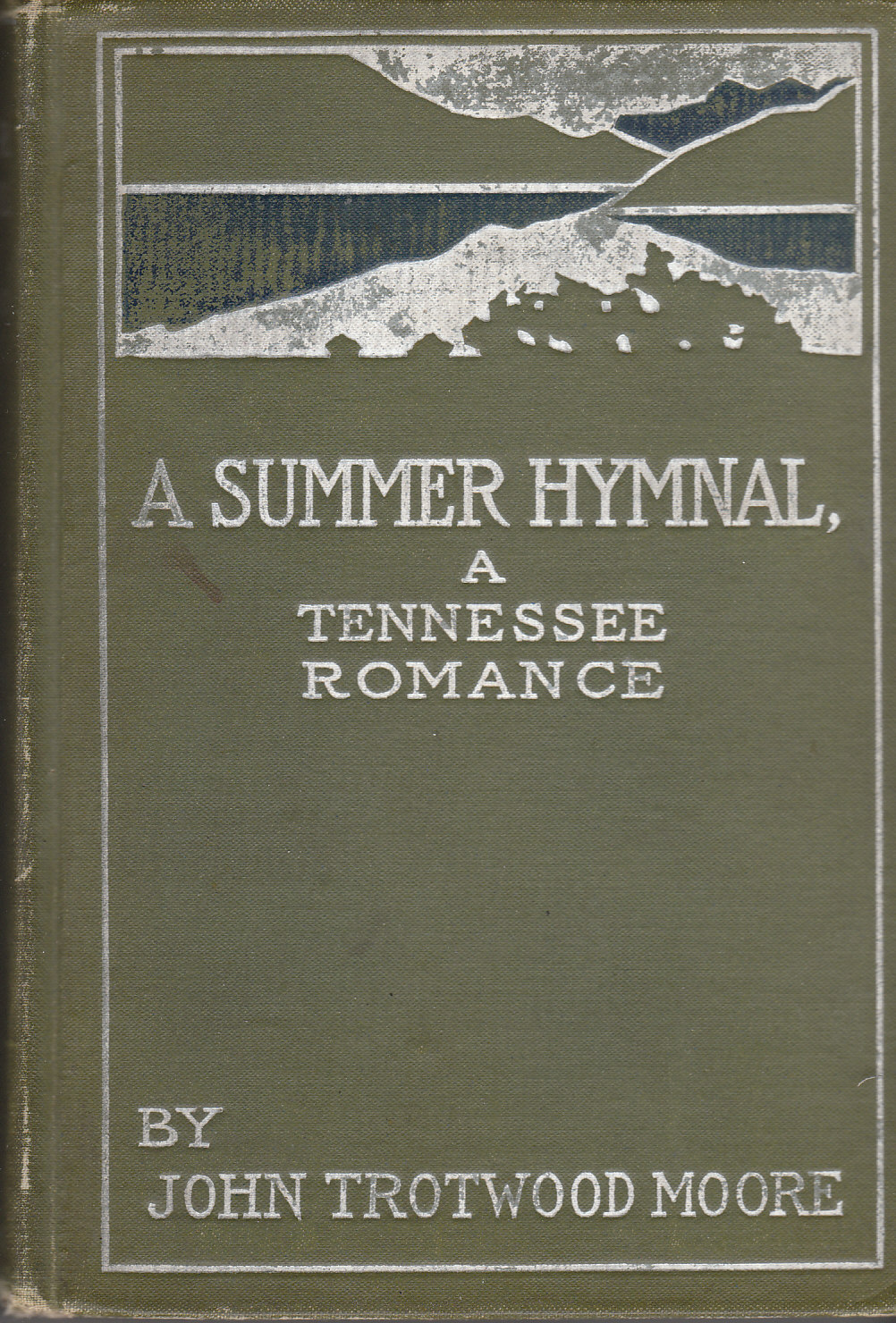 Image for A Summer Hymnal: a Tennessee Romance