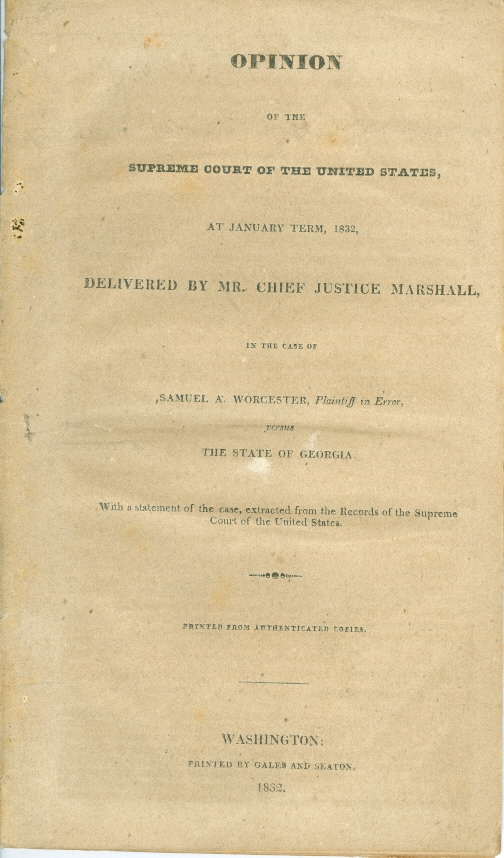 Image for Opinion of the Supreme Court of the United States Delivered by Mr. Chief Justice Marshall, in the Case of Samuel A. Worcester, Plaintiff in Error, Versus the State of Georgia