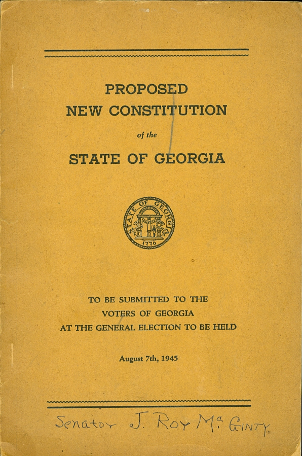 Image for Proposed New Constitution of the State of Georgia To be Submitted to the Voters of Georgia At the General Election to be Held August 7th, 1945