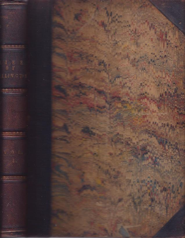 Image for The Life and Times of the Late Duke of Wellington Comprising the Campaigns and Battle-Fields of Wellington and His Comrades, the Political Life of the Duke and His Contemporaries, and a Detailed Account of England's Battles by Sea and Land, from the Commencement of the Great French Revolution to the ..