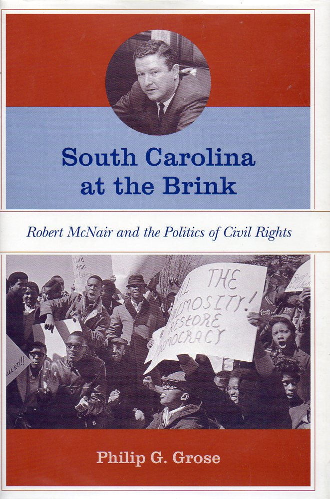 Image for South Carolina At the Brink Robert McNair and the Politics of Civil Rights