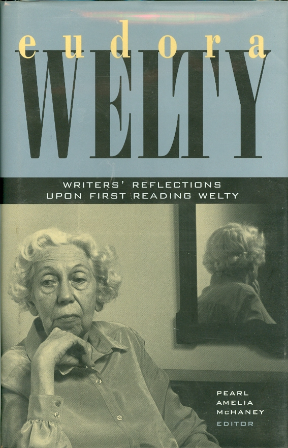 Image for Eudora Welty: Writers' Reflections Upon First Reading Welty