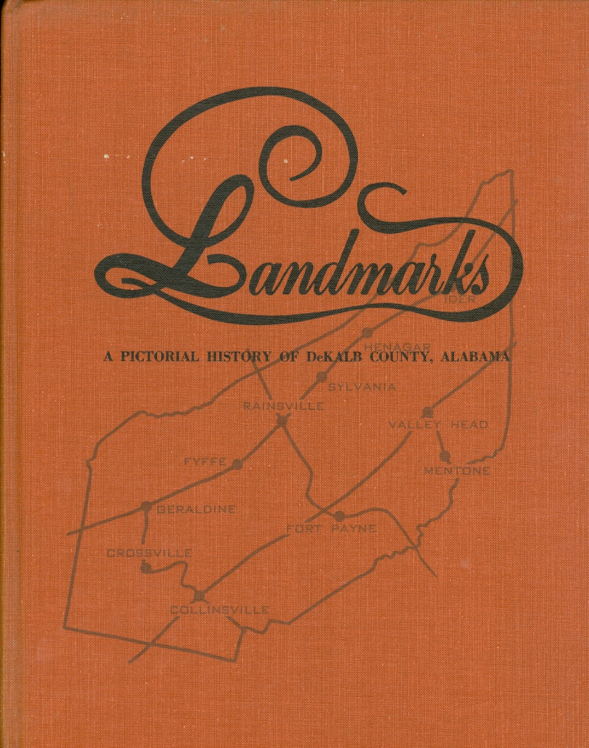 Image for Landmarks: a Pictorial History of Dekalb County, Alabama