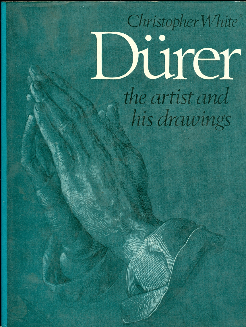 Image for Durer: the Artist and His Drawings