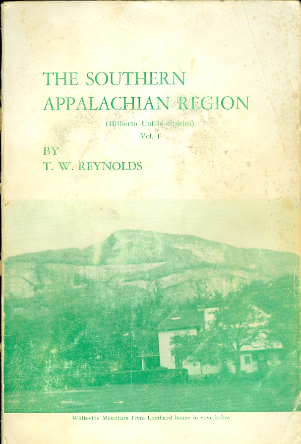 Image for The Southern Appalachian Region Hitherto Untold Stories