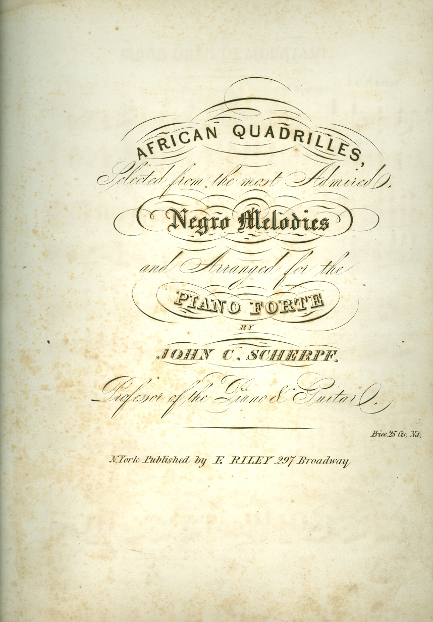 Image for African Quadrilles Selected from the Most Admired Negro Melodies and Arranged for the Piano Forte