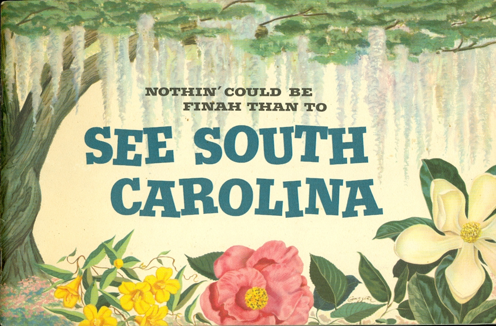 Image for Nothin' Could be Finah Than to See South Carolina