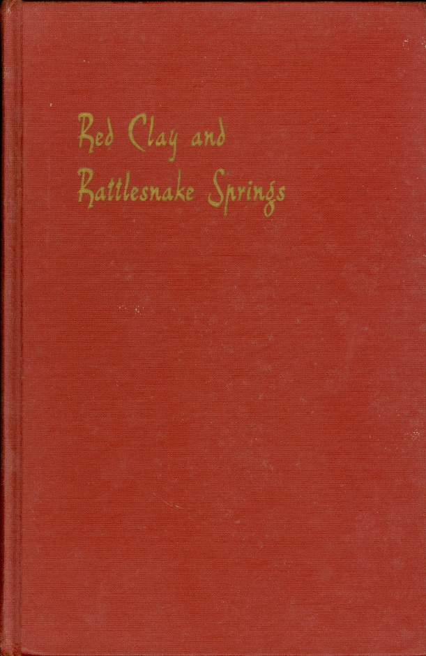 Image for Red Clay and Rattlesnake Springs A History of the Cherokee Indians of Bradley County, Tennessee