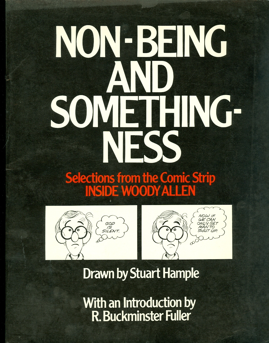 Image for Non-Being and Somethingness Selections from the Comic Strip Inside Woody Allen