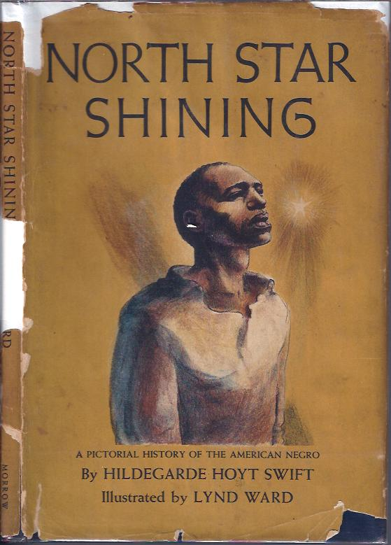North Star Shining A Pictorial History of the American Negro