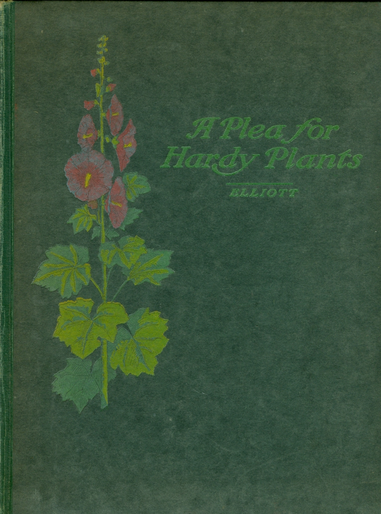 Image for A Plea for Hardy Plants With Suggestions for Effective Arrangement