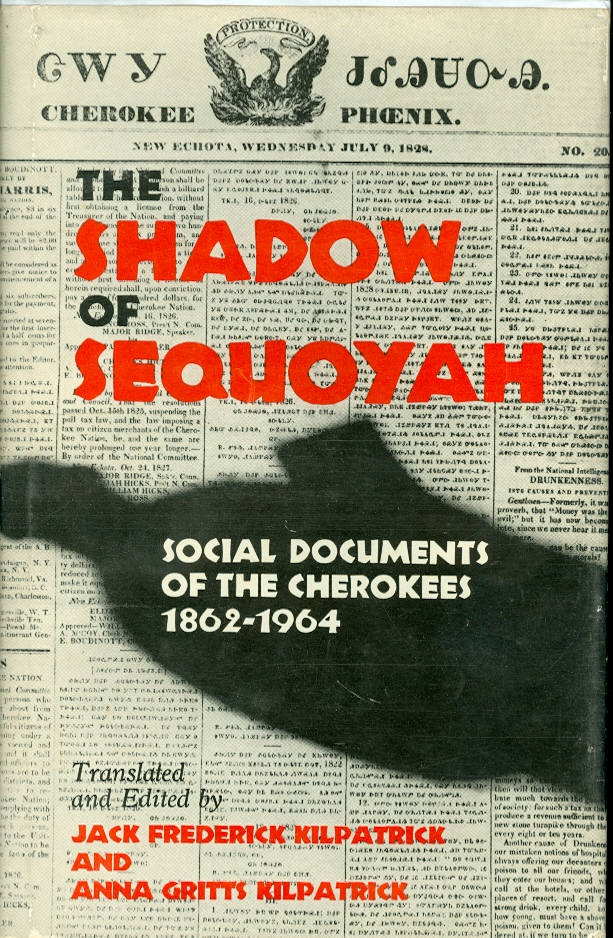 Image for The Shadow of Sequoyah Social Documents of the Cherokees, 1862-1964