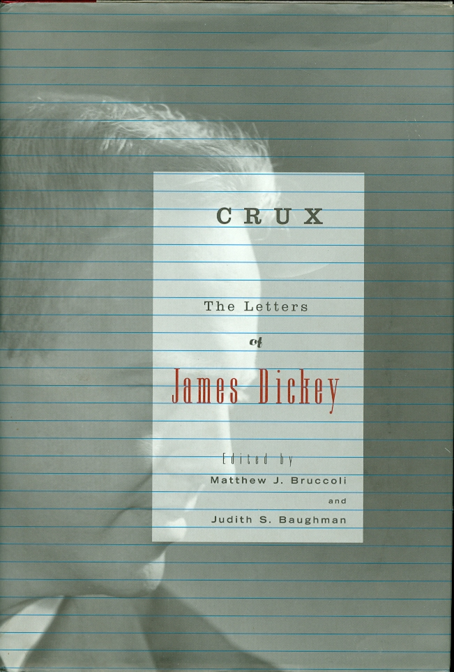 Image for Crux: the Letters of James Dickey