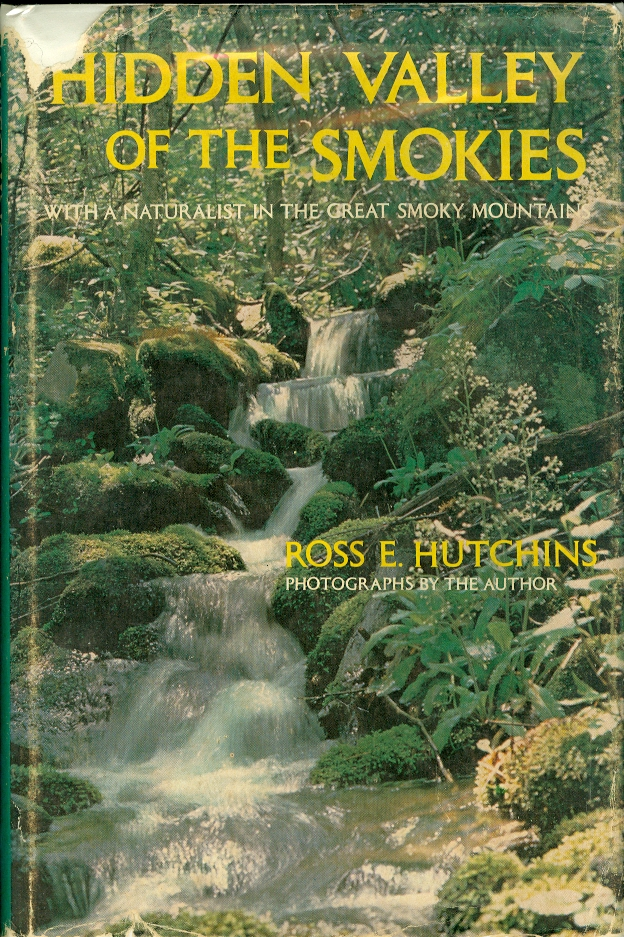 Image for Hidden Valley of the Smokies With a Naturalist in the Great Smoky Mountains