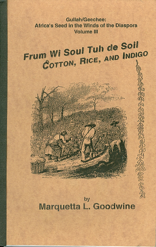 Image for Frum Wi Soul Tuh De Soil Cotton, Rice, and Indigo