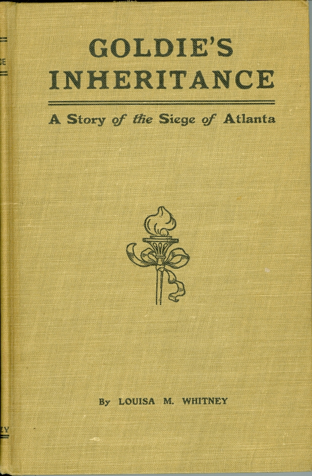 Image for Goldie's Inheritance A Story of the Siege of Atlanta