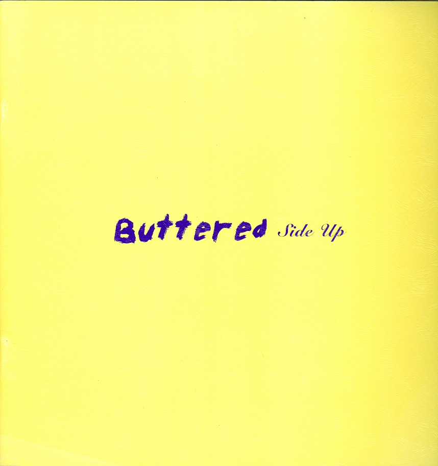 Image for Buttered Side Up: David Aylsworth, Bill Davenport, Gail Fitzgerald, Jenny Hankwitz, Drew Lowenstein, Giles Lyon, Aaron Parazette, Peter Soriano, Laurie Stone