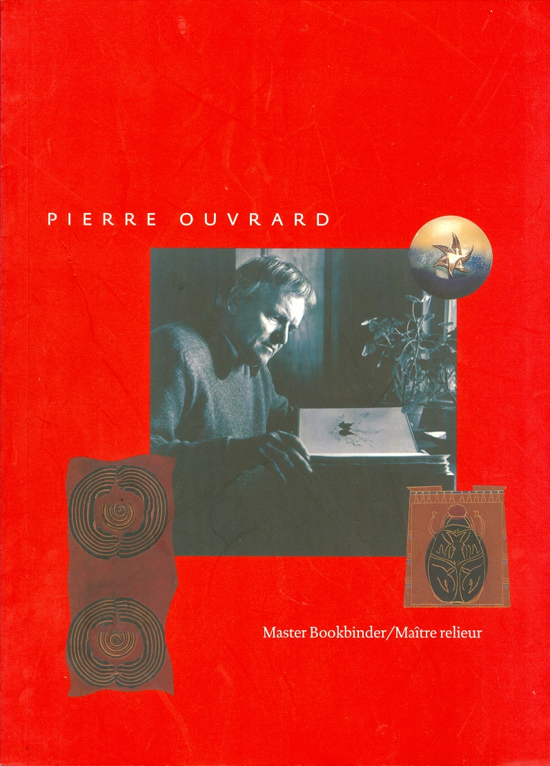 Image for Pierre Ouvrard Master Bookbinder / Maitre relieur