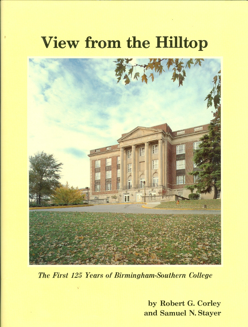 Image for View from the Hilltop The First 125 Years of Birmingham-Southern College
