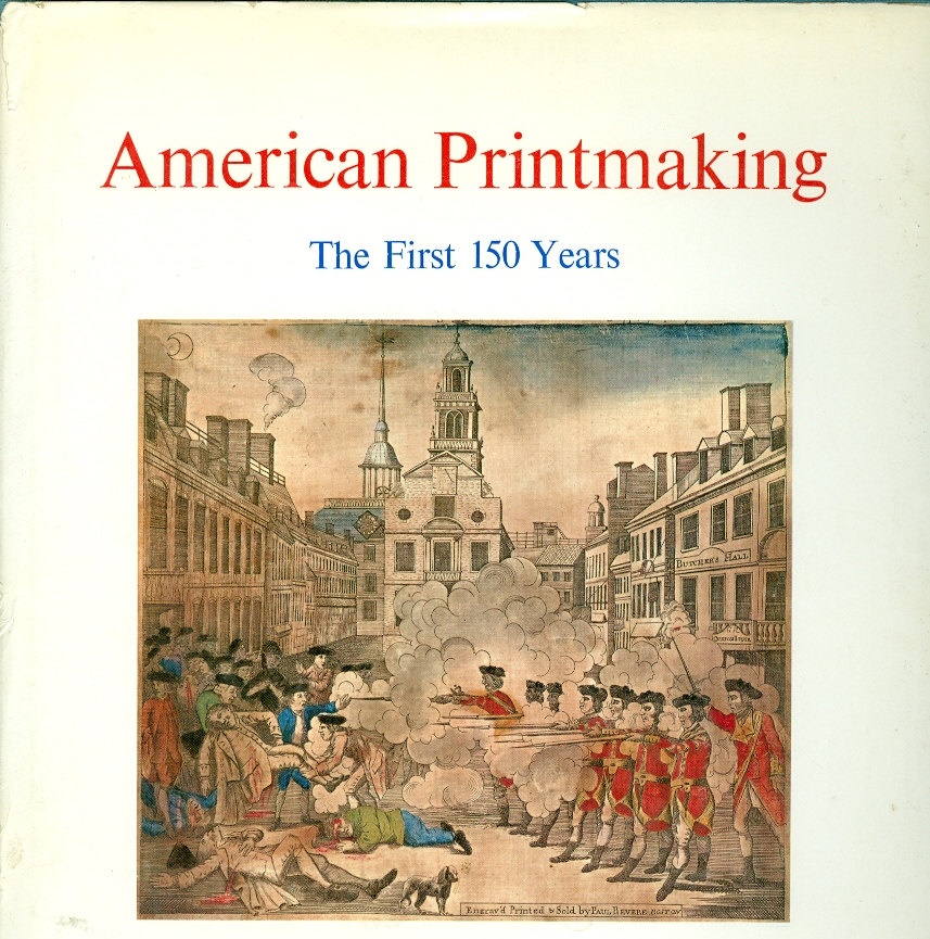 Image for American Printmaking The First 150 Years